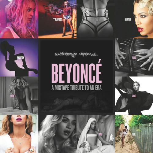 BEYONCÉ: A Mixtape Tribute To An Era