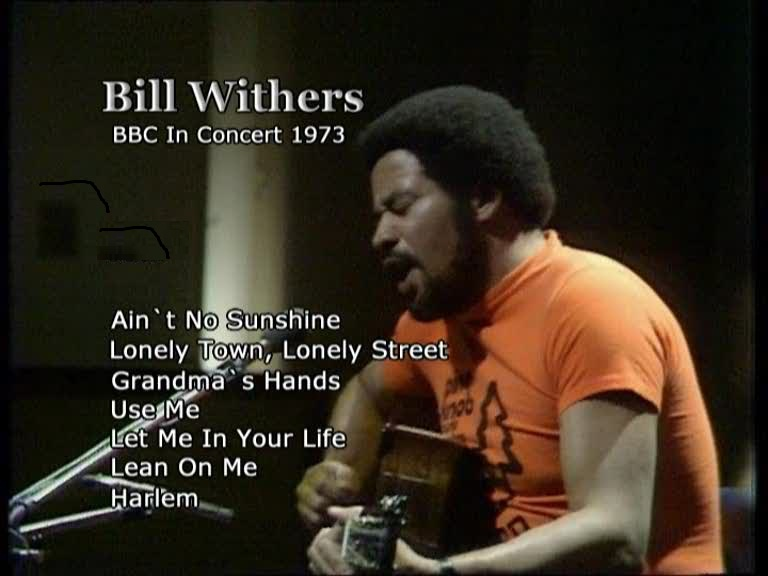 bill withers bbc in concert 1973