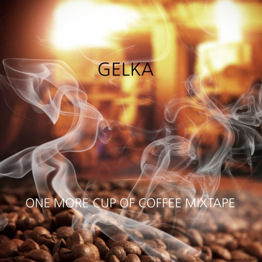 One More Cup of Coffee Mixtape