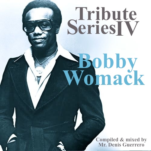 Tribute Series IV -Bobby Womack