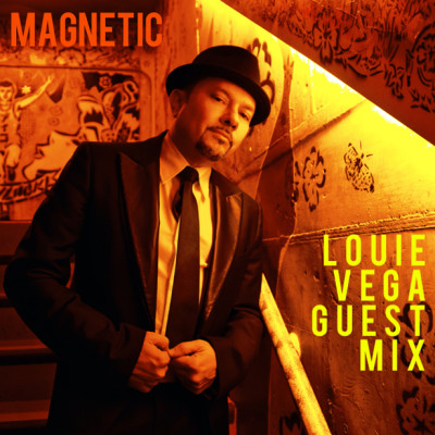 Magnetic Magazine Guest Podcast DJ Louie Vega