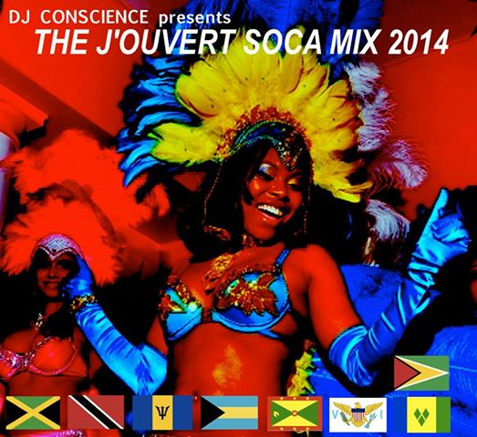 The J'ouvert Soca Mix 2014 by DJ Conscience