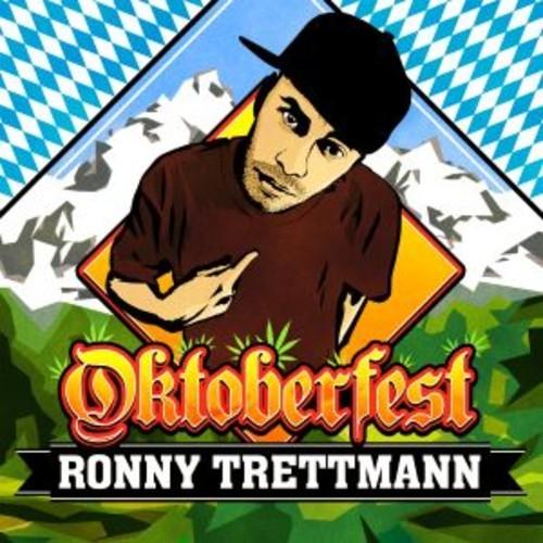 RONNY TRETTMANN - OKTOBERFEST