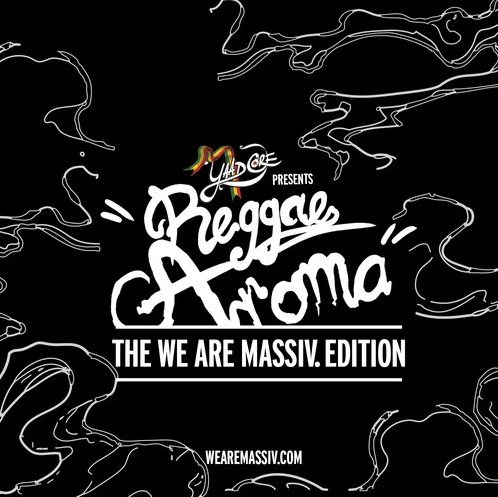 Reggae Aroma - The We Are Massiv Edition 2014