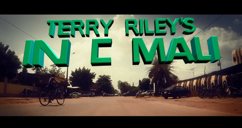 Terry Riley's In C Mali