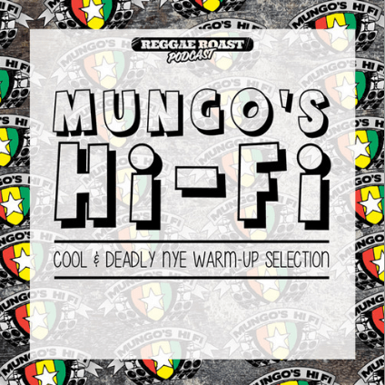 RR Podcast Volume 16 Mungo's Hi-Fi