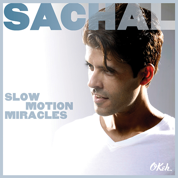 Sachal-Slow-Motion-Miracles-CDCover