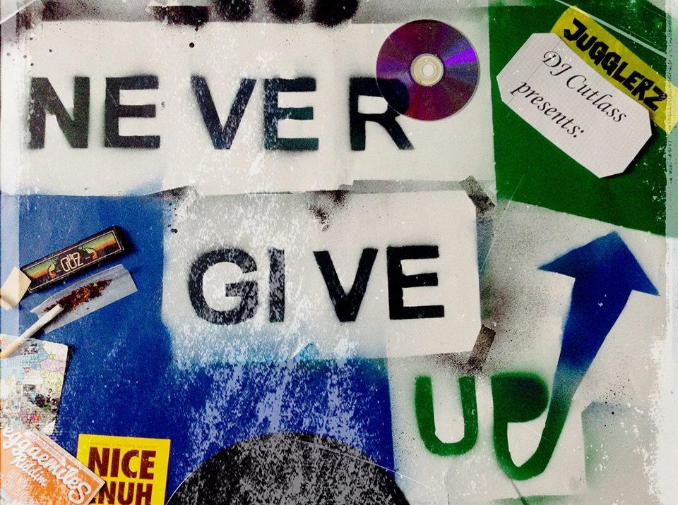DJ Cutlass - Never Give Up [Reggae Mixtape 2015]