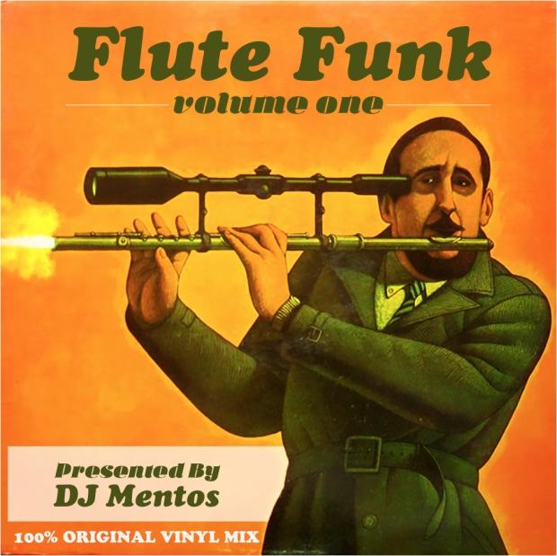 Flute Funk mixtape by DJ Mentos