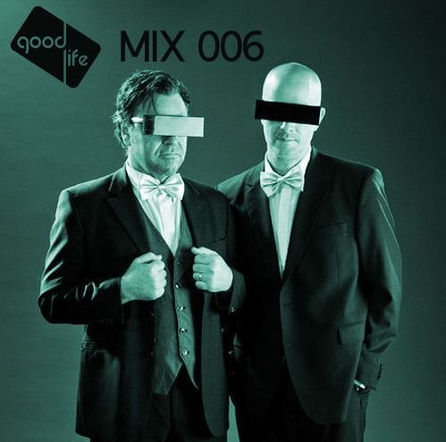 Good Life Mix 006 Drop Out Orchestra