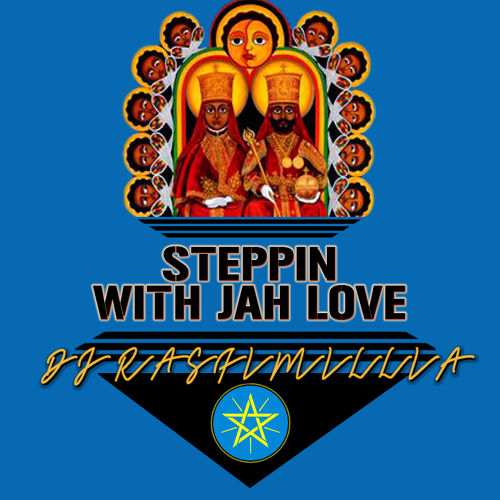 Steppin With Jah Love (Mixtape)