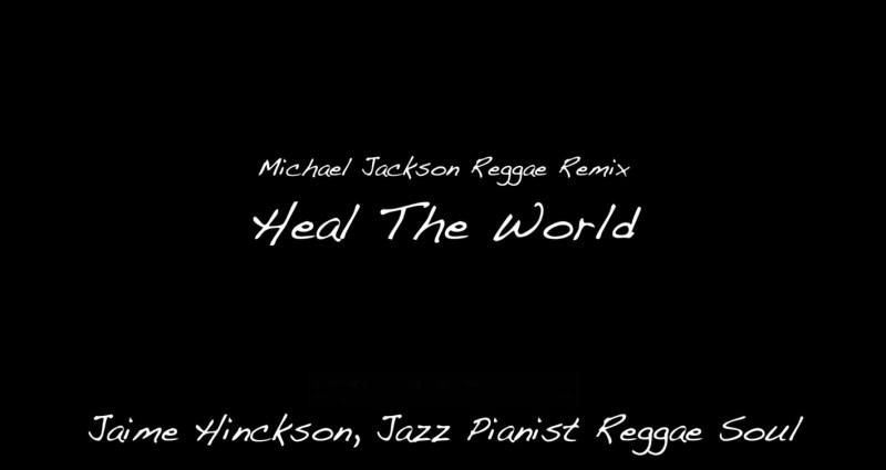 Heal The World (Michael Jackson Reggae Remix)