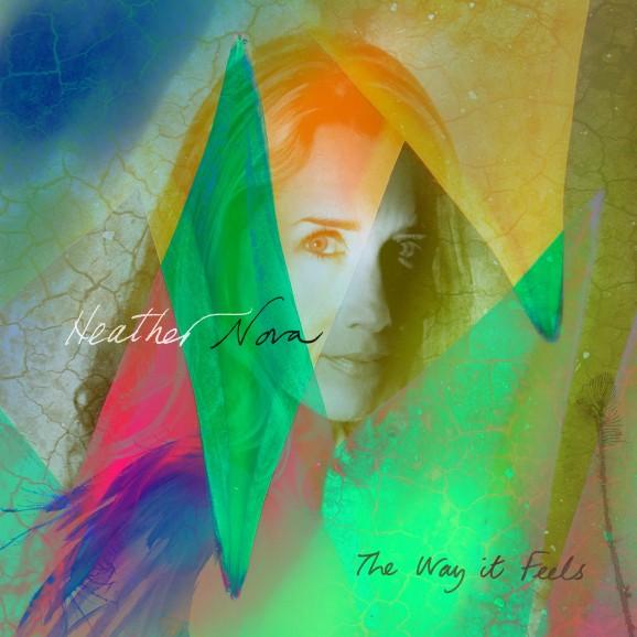 Heather Nova - The way it feels