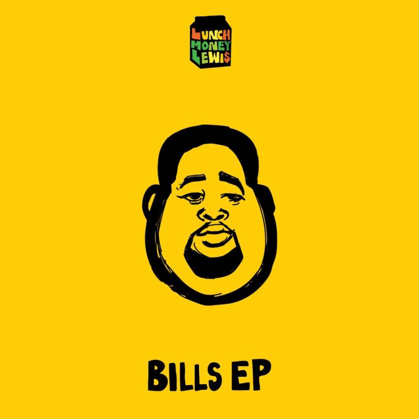 Lunch-Money-Lewis-Bills-EP