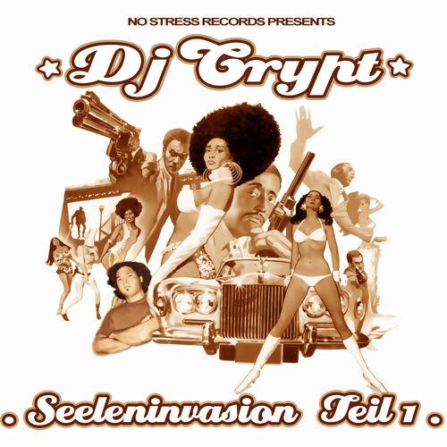 DJ CRYPT - SEELENINVASION TEIL 1