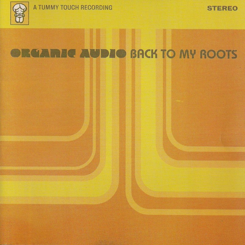 Organic Audio - Back To My Roots