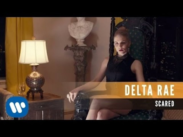 delta rae scared