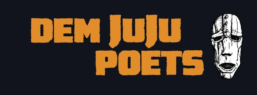 dem juju poets