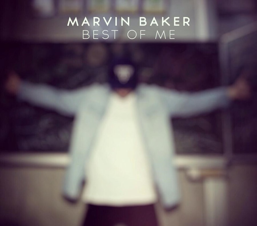 marvin baker best of me