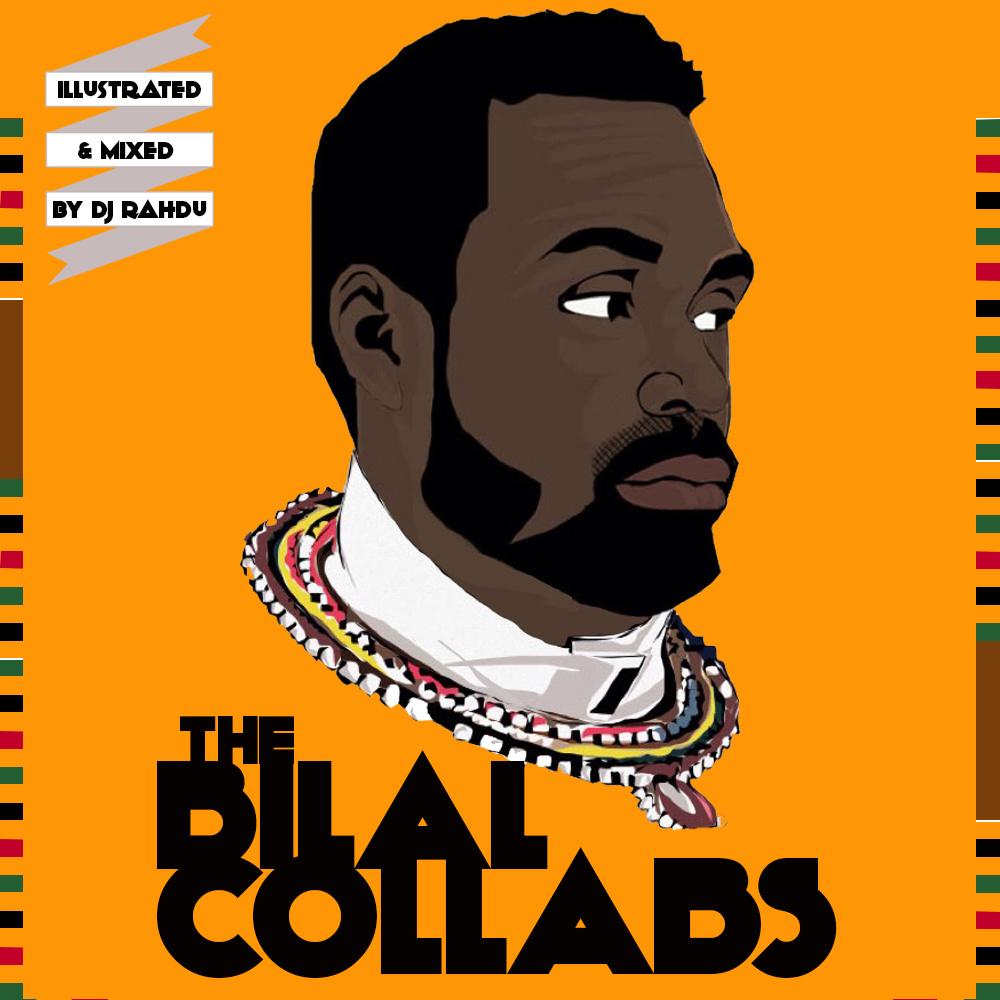 DJ Rahdu - Love Letter 18 - The Bilal Collabs