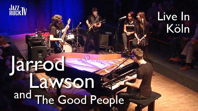 JazzrockTV #98 Jarrod Lawson (Live in Cologne) - YouTube