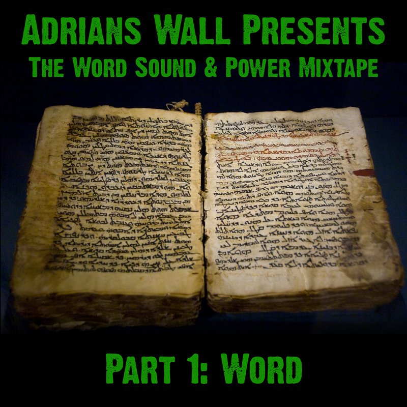 the word sound & power mixtape part 1 word