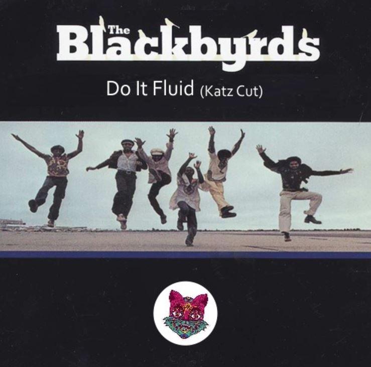 The Blackbyrds - Do It Fluid (Barrio Katz Edit)