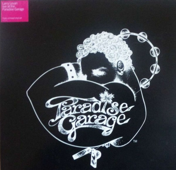 Live At The Paradise Garage Larry Levan