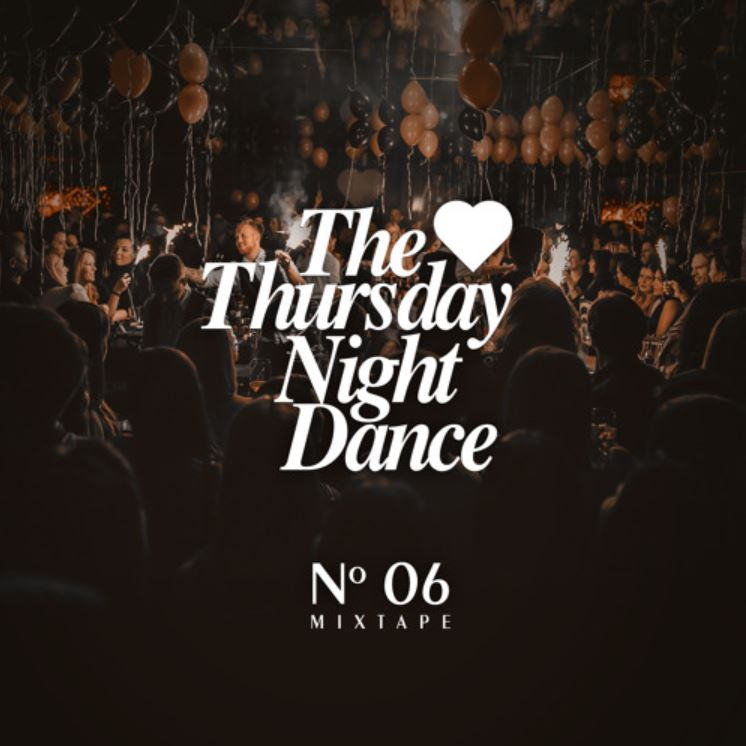 THURSDAY NIGHT DANCE Mix - No.06