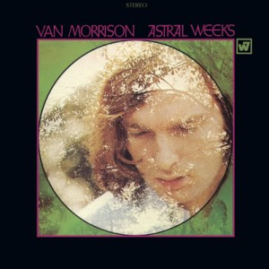 "VAN MORRISONs ""Astral Weeks"" und ""His Band And The Street Choir"" werden als Expanded & Remastered Editions wiederveröffentlicht!"