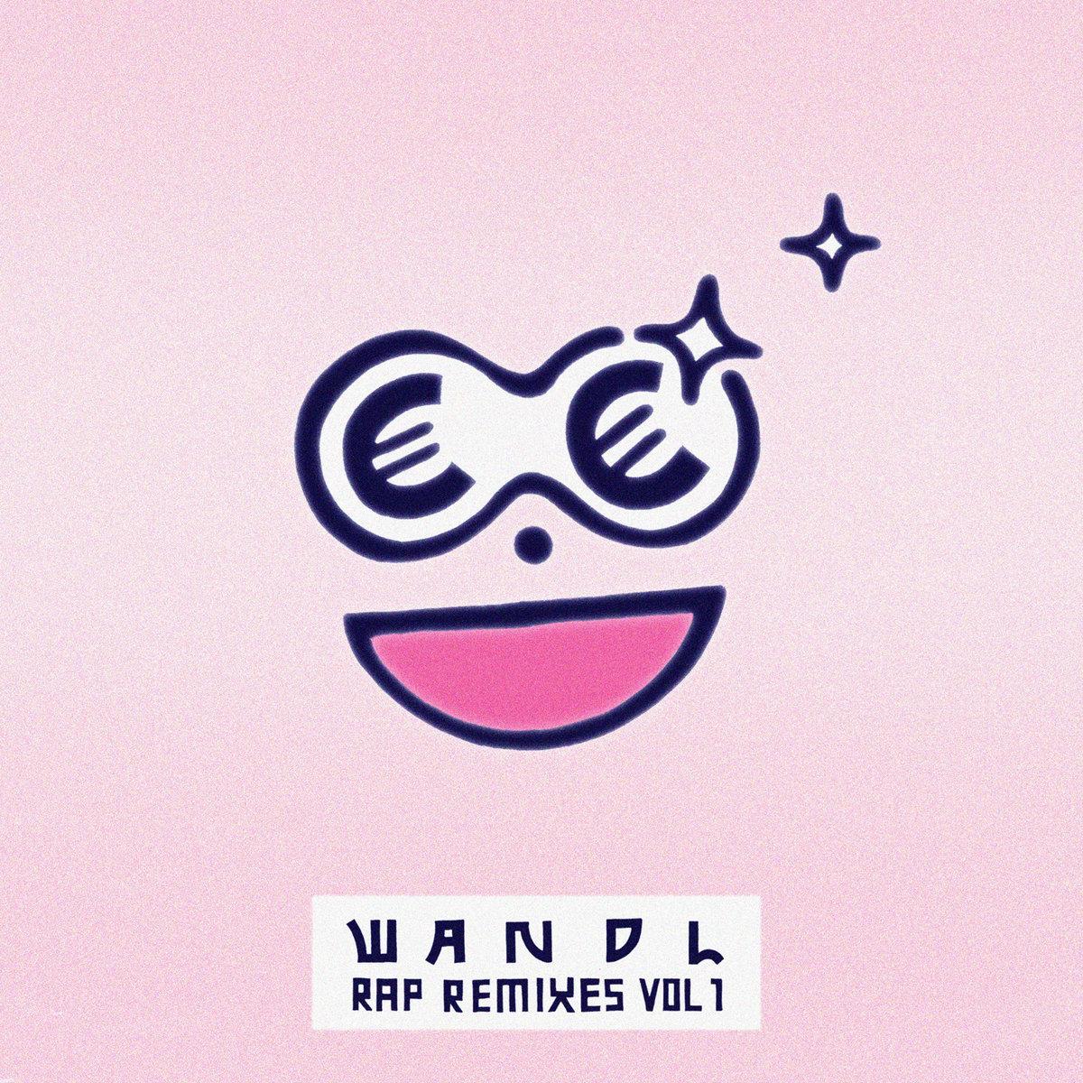 wandl Rap Remixes Vol.1
