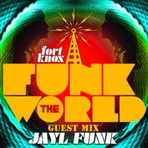 Jayl Funk presents Funk The World 31