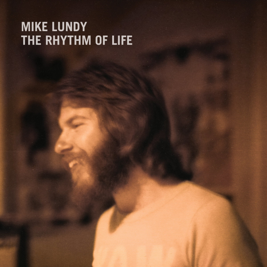 Mike Lundy - The Rhythm Of Life