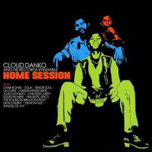 Cloud Danko - Home Session
