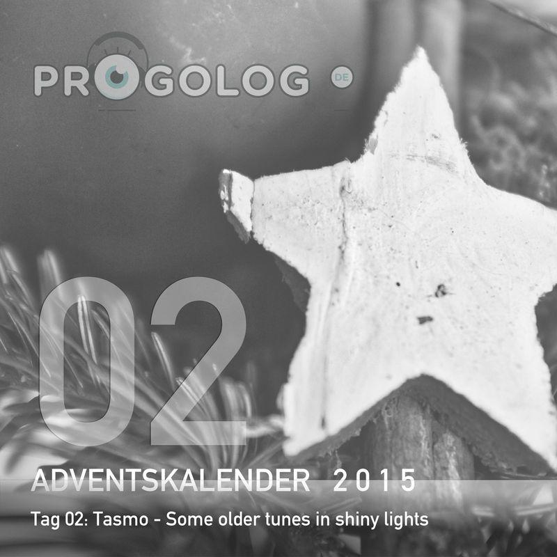Tasmo - Some older tunes in shiny lights