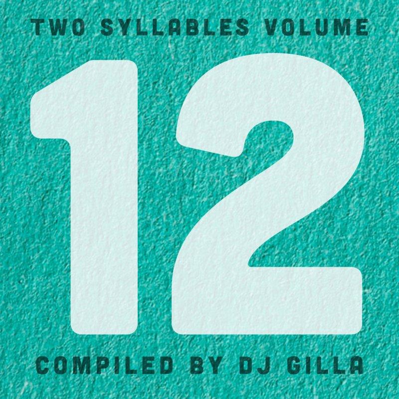 Two Syllables Volume Twelve