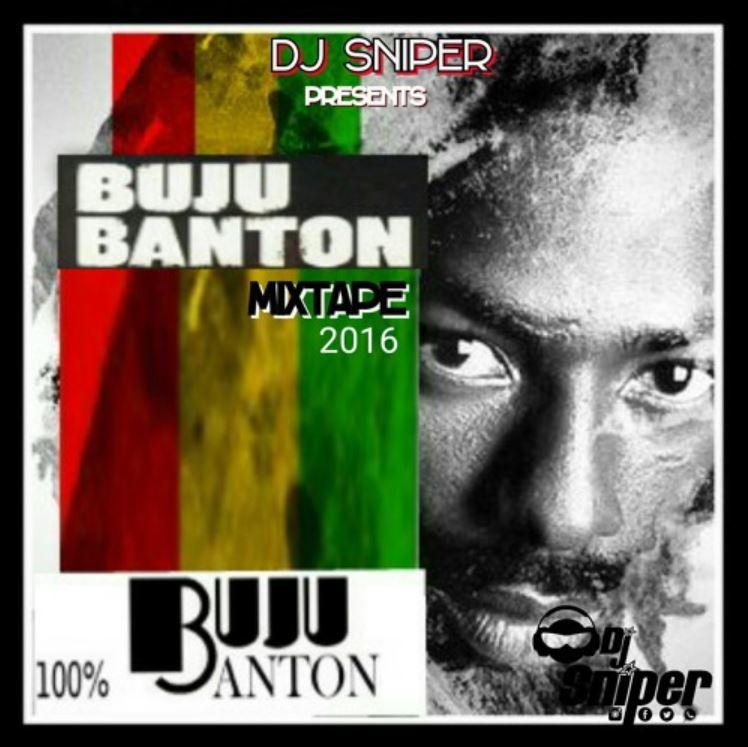 DJ SNIPER PRESENTS 100% BUJU BANTON MIXTAPE 2016
