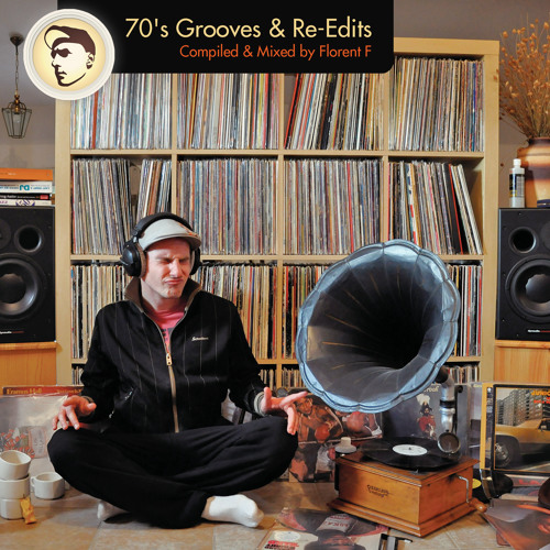 Mix 70's Grooves & Reedits by Florent F