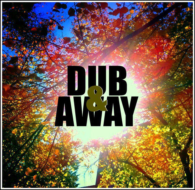 dub & away