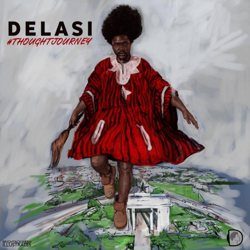 Delasi - #ThoughtJourney