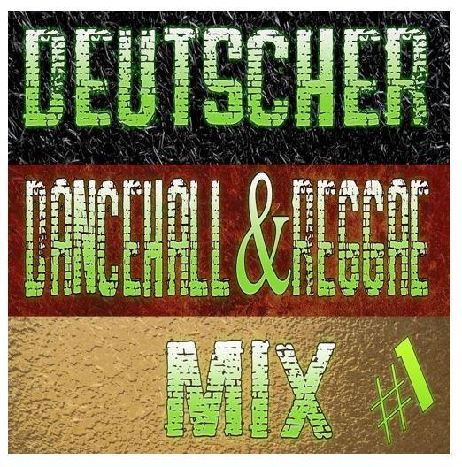 Deutscher Dancehall & Reggae Mix Einfach zum Spass #1