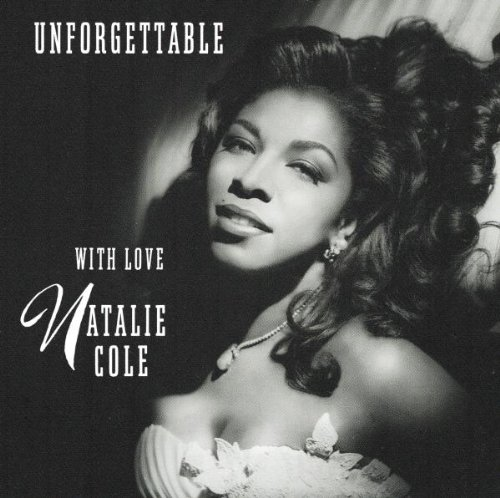 Unforgettable - Natalie Cole
