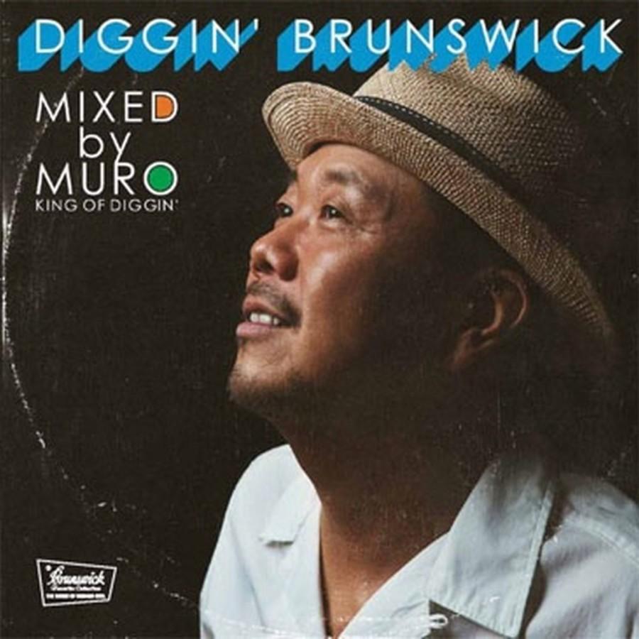 DJ Muro - Diggin Brunswick