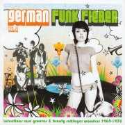 German Funk Fieber Vol. 2 - Infectious Rare Grooves & Krauty Schlager Wonders (1969​-​1978) // full Album stream