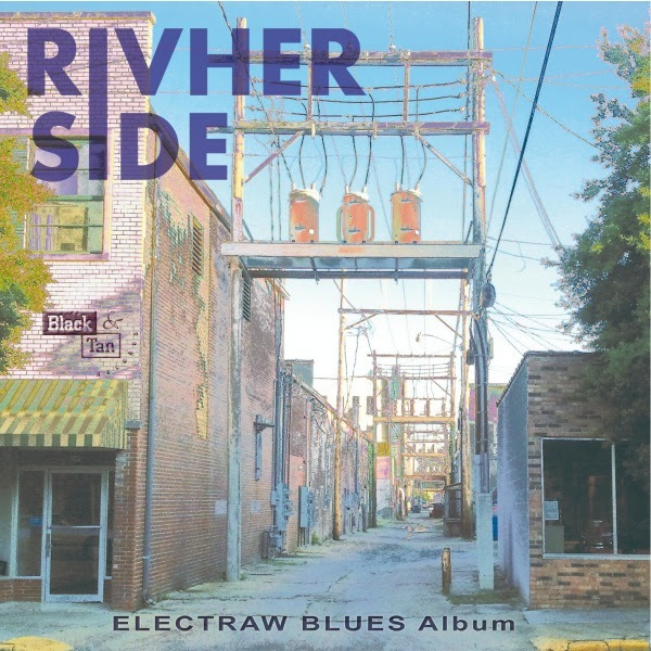 Rivherside - Electraw Blues Album