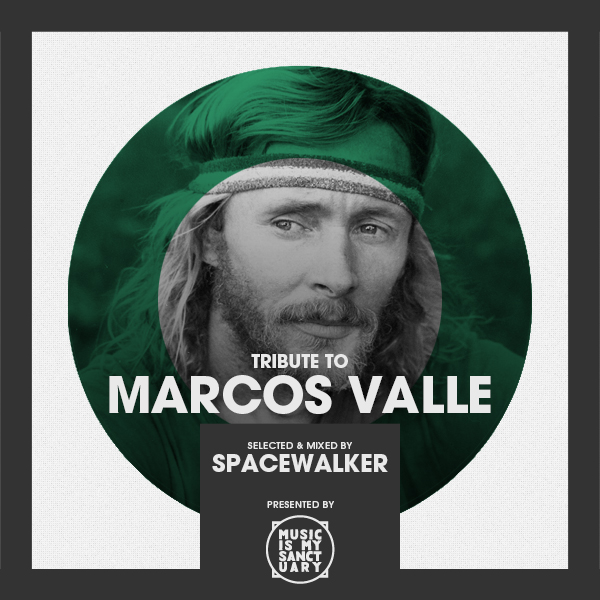 Tribute to MARCOS VALLE – Selected by SPACEWALKER