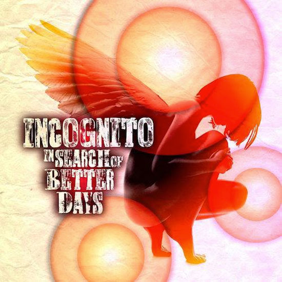 incognito-in-search-of-better-days-cover
