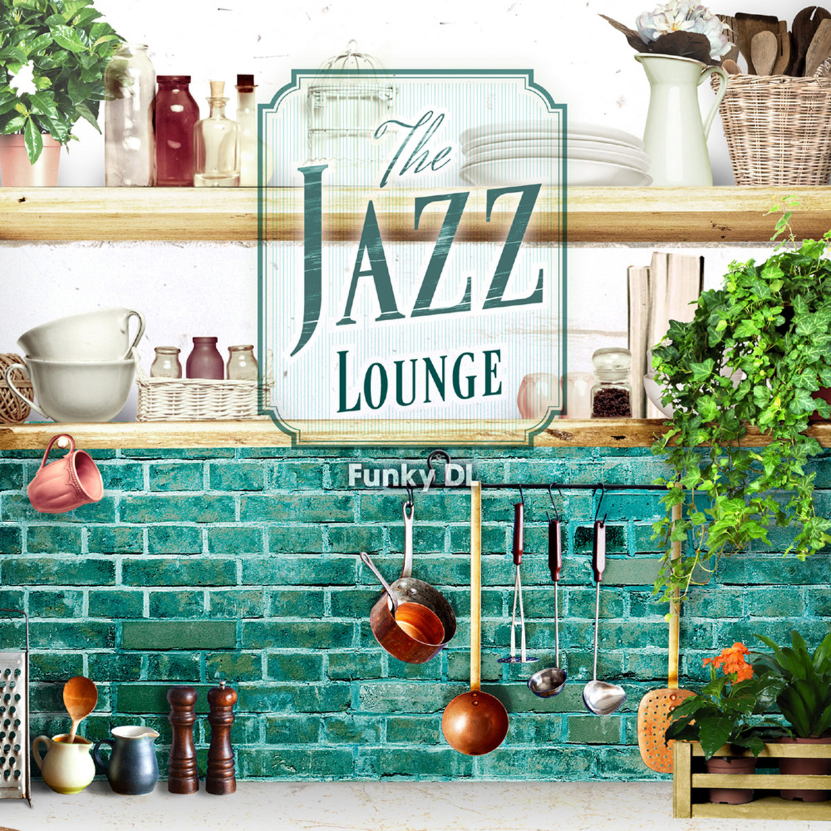 The Jazz Lounge by Funky DL