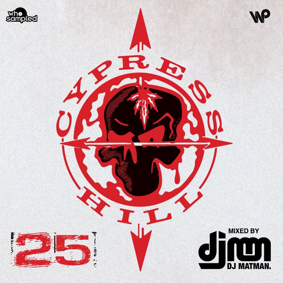 Cypress Hill 25th Anniversary Mixtape