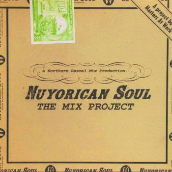 Nuyorican Soul mixed by The Northern Rascal (1998)